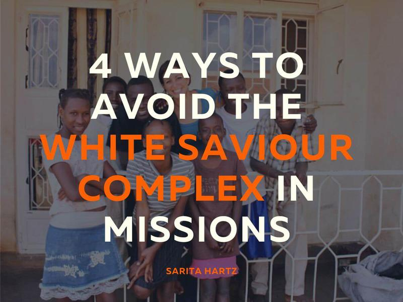 4 Ways to Avoid the White Saviour Complex in Missions