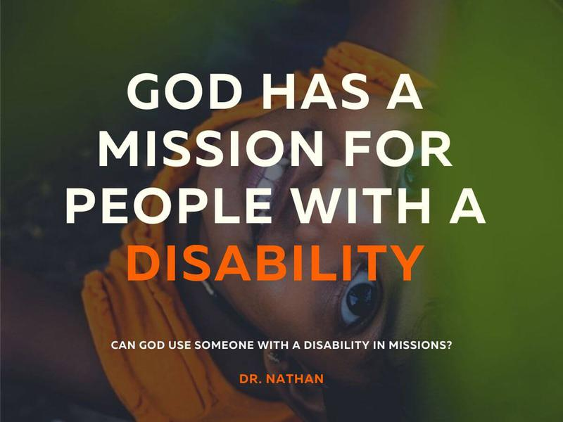 God Has A Mission For People With A Disability