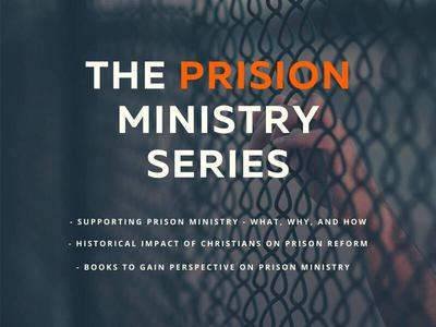 Prison Ministry Series